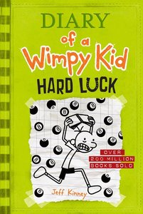 Diary of a Wimpy Kid #8 Hard Luck