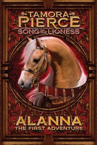 Alanna: The First Adventure (Lioness #1)
