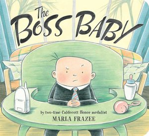 The Boss Baby (Board Book Edition)