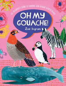 Oh My Gouache