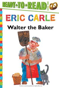 Walter the Baker (Ready-to-Read Hardcover)