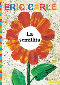The Tiny Seed (Spanish Softcover)