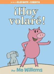 Today I Will Fly (Spanish Edition)