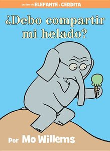 Should I Share My Ice Cream? (Spanish Edition)