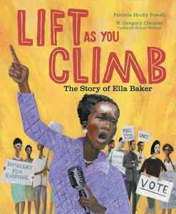 Lift as You Climb: Story of Ella Baker