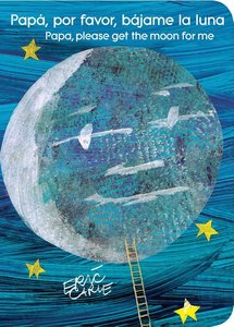 Papa Please Get the Moon for Me (Spanish Board Book)