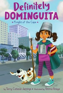 Definitely Dominguita #1 Knight of the Cape