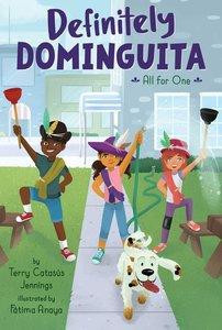 Definitely Dominguita #3 All for One