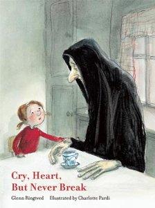 Cry Heart But Never Break