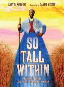 So Tall Within: Sojourner Truth