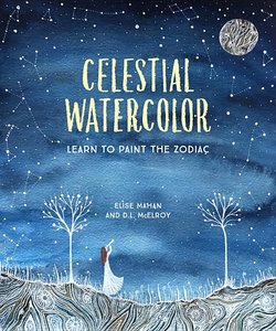 Celestial Watercolor: Learn to Paint