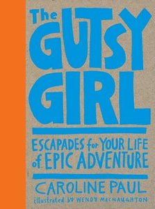 Gutsy Girl