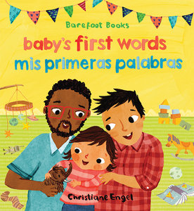 Baby's First Words - Bilingual English/Spanish Board Book