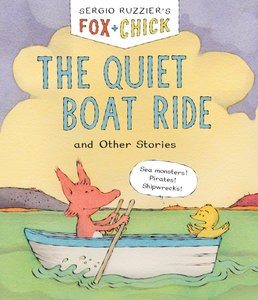 Fox & Chick: Quiet Boat Ride (Softcover)