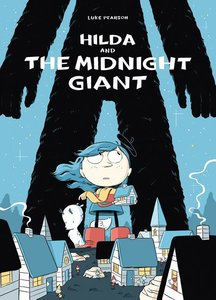 Hilda & the Midnight Giant - Softcover