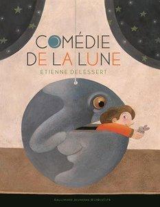 Moon Theater (Comédie de la lune) Hardcover - French