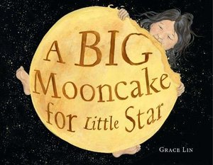 A Big Mooncake for Little Star - Autographed