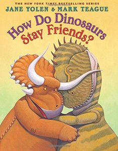 How Do Dinosaurs Stay Friends - Autographed