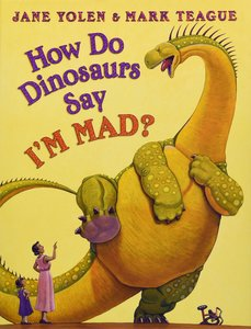 How Do Dinosaurs Say I'm Mad? - Autographed