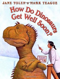 How Do Dinosaurs Get Well Soon? - Autographed