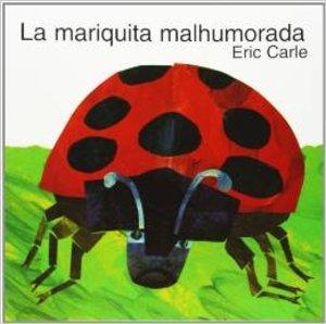 The Grouchy Ladybug - Small Hardcover Spanish