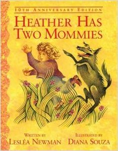 Heather Has Two Mommies - Autographed Softcover