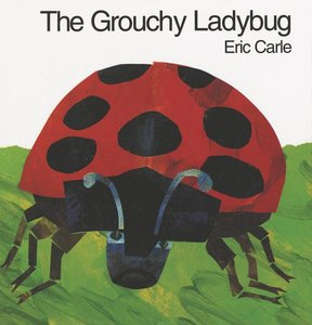 The Grouchy Ladybug - Hardcover