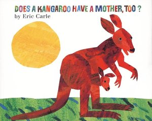 Does A Kangaroo Have A Mother, Too? - Hardcover