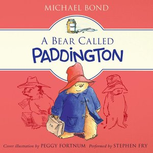 A Bear Called Paddington Audio CD