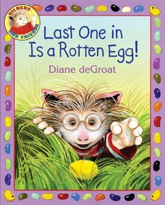 Last One In Is a Rotten Egg - Hardcover
