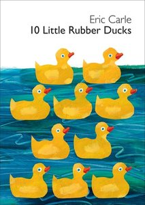 10 Little Rubber Ducks - Board Book