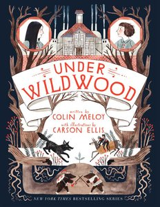 Under Wildwood (Book 2) - To Be Autographed 10/22