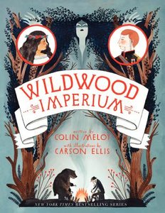 Wildwood Imperium (Book 3) - To Be Autographed 10/22