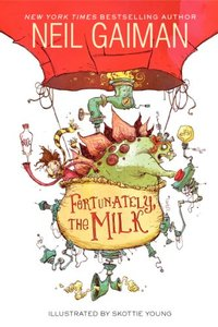 Fortunately the Milk - Softcover