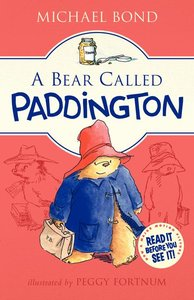 A Bear Called Paddington (Hardcover)