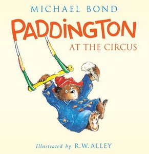 Paddington at the Circus - To Be Autographed 4/22