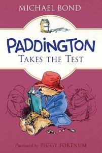 Paddington Takes the Test (Softcover)