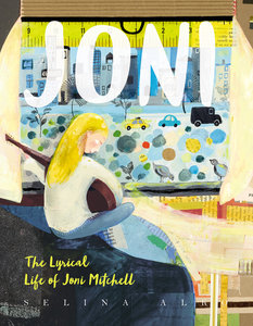 Joni: The Lyrical Life of Joni Mitchell