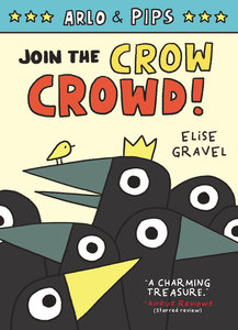 Arlo & Pips #2 Join the Crow Crowd