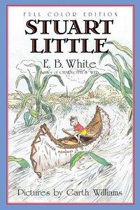 Stuart Little (Softcover Color Edition)