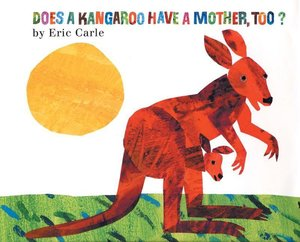 Does a Kanagroo Have a Mother Too? Softcover