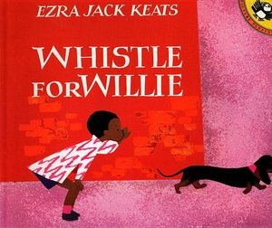 Whistle for Willie (Softcover)
