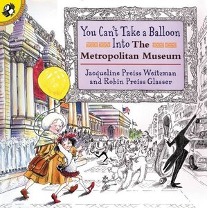You Can't Take a Balloon into the Metropolitan Museum (Softcover)