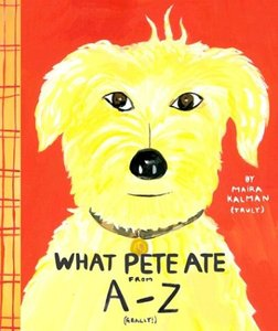 What Pete Ate from A-Z (Paperback)