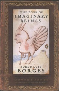 The Book of Imaginary Beings - To Be Autographed 6/16