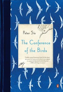 The Conference of the Birds - To Be Autographed 9/21