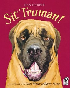 Sit, Truman! - Autographed Softcover