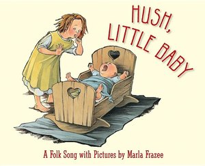 Hush Little Baby (Board Book)