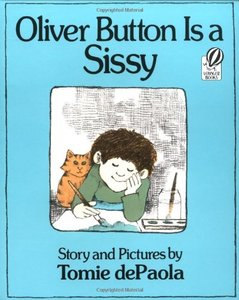 Oliver Button Is Sissy