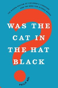 Was the Cat in the Hat Black (Paperback)